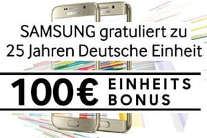 Samsung Einheitsbonus: 100 € Cackback Galaxy S6 / S6 edge