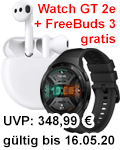 Huawei Watch GT 2e und FreeBuds 3 gratis beim P40 / P40 Pro